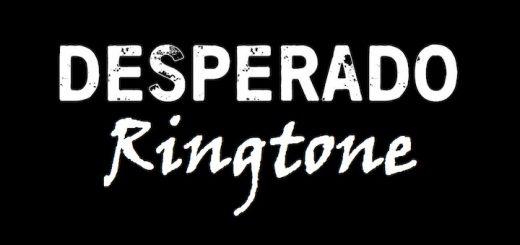Desperado Ringtone